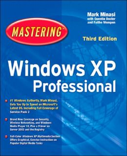 Mastering Windows XP Professional, Third Edition