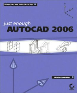 Just Enough AutoCAD 2006