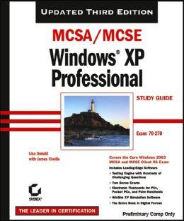 MCSA/MCSE: Windows XP Professional Study Guide (70-270)