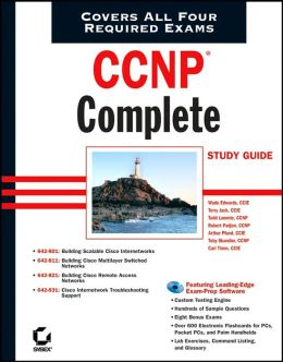 CCNP Complete Study Guide (642-801, 642-811, 642-821, 642-831)