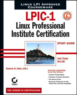 LPIC-1: Linux Professional Institute Certification Study Guide (Level 1 Exams 101 and 102)