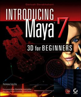 Introducing Maya 7: 3D for Beginners