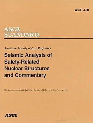 Seismic Analysis of Safety-Related Nuclear Structures and Commentary