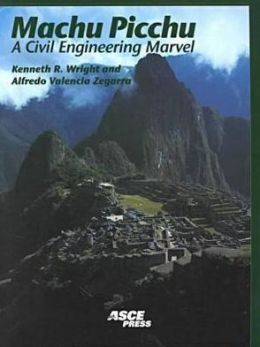 Machu Picchu: A Civil Engineering Marvel