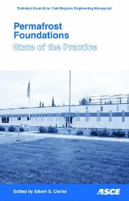 Permafrost Foundation: State of the Practice