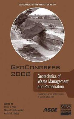 GeoCongress 2008: Geotechnics of Waste Management and Remediation