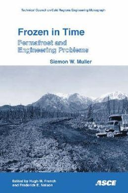 Frozen in Time: Permafrost and Engineering Problems
