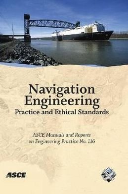 Navigation Engineering Practice and Ethical Standards