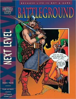 Battleground: Because Life Is Not a Game