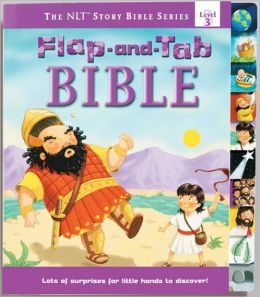 Flap-and-Tab Bible(NLT Story Bible Series Level 3)