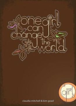 One Girl Can Change the World