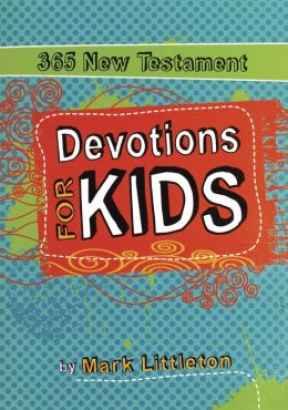 365 New Testament Devotions for Kids