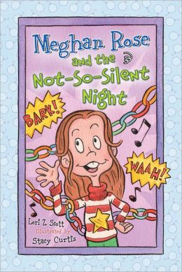 Meghan Rose and the Not-So-Silent Night