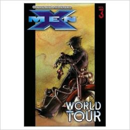 Ultimate X-Men - Volume 3: World Tour