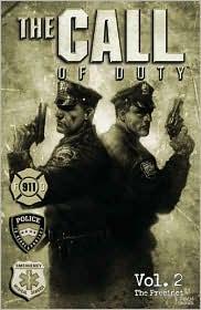 The Call of Duty, Volume 2: Precinct & the Wagon