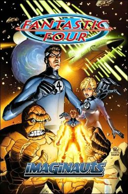 Fantastic Four Volume 1: Imaginauts