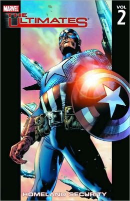Ultimates - Volume 2: Homeland Security