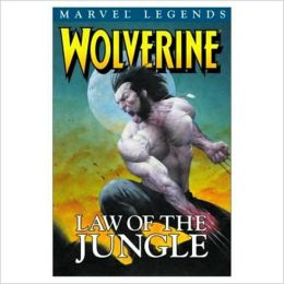 Wolverine Legends, Volume 3: Law of the Jungle