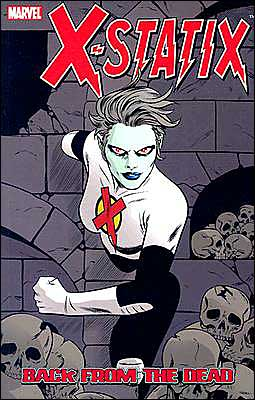 X-Statix, Volume 3: Back from the Dead