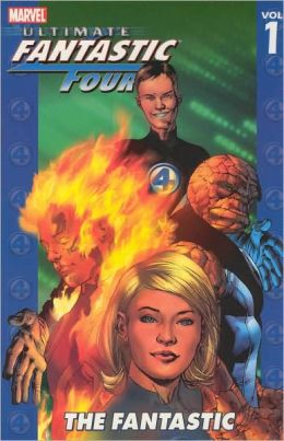 Ultimate Fantastic Four - Volume 1: The Fantastic
