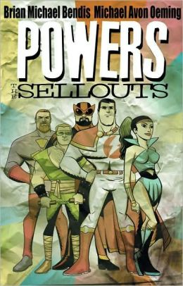 Powers, Volume 6: The Sellouts