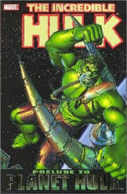 Incredible Hulk: Planet Hulk Prelude