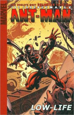 Irredeemable Ant-Man - Volume 1: Low-Life