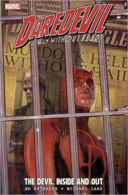 Daredevil: The Devil, Inside and Out, Volume 1