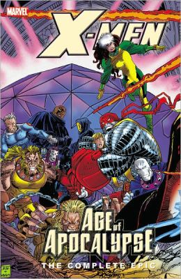 X-Men: The Complete Age of Apocalypse Epic - Book 3