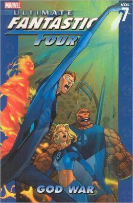 Ultimate Fantastic Four - Volume 7: God War