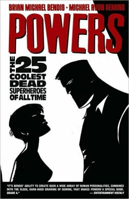 Powers, Volume 12: The 25 Coolest Dead Superheroes of All Time
