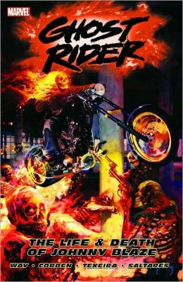 Ghost Rider - Volume 2: The Life & Death of Johnny Blaze