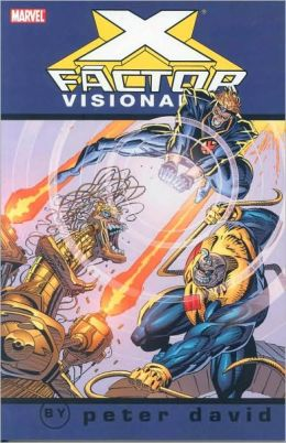 X-Factor Visionaries: Peter David - Volume 3