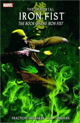 Immortal Iron Fist - Volume 3: The Book of the Iron Fist