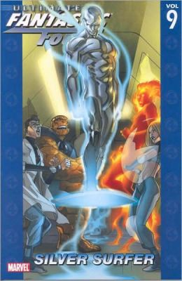Ultimate Fantastic Four - Volume 9: Silver Surfer