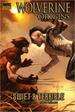 Wolverine: Origins, Volume 3: Swift and Terrible