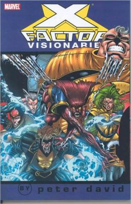 X-Factor Visionaries: Peter David - Volume 4