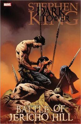 The Battle of Jericho Hill (Dark Tower Graphic Novel Series #5)