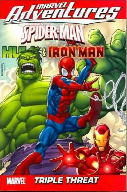 Marvel Adventures Spider-Man, Hulk & Iron Man: Triple Threat