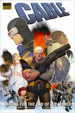 Cable - Volume 2: Waiting for the End of the World