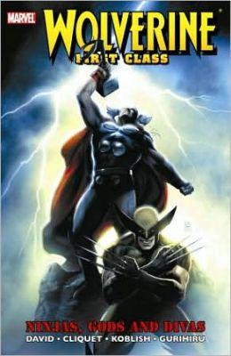 Wolverine First Class: Ninjas, Gods and Divas