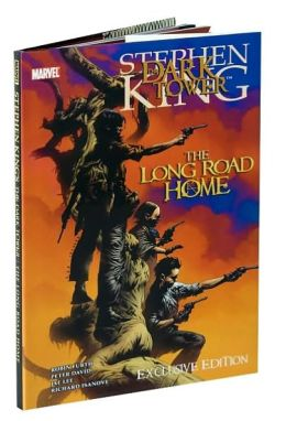 The Long Road Home (Dark Tower Graphic Novel Series #2) Barnes & Noble Exclusive Edition