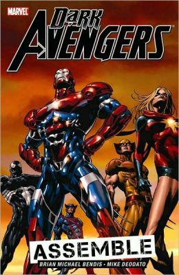 Dark Avengers - Volume 1: Assemble