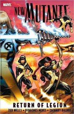 New Mutants - Volume 1: Return of Legion