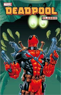 Deadpool Classic - Volume 3