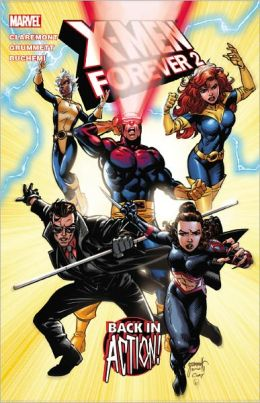 X-Men Forever2 - Volume 1: Back in Action