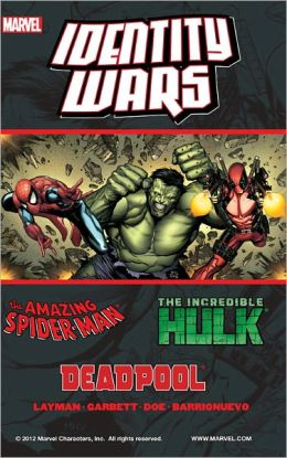 Deadpool/Amazing Spider-Man/Hulk: Identity Wars