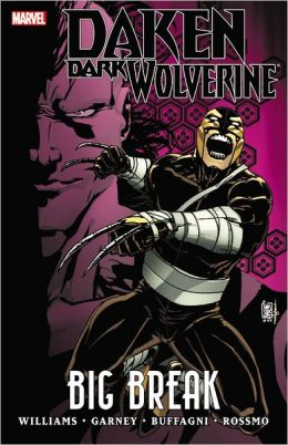 Daken: Dark Wolverine: Big Break