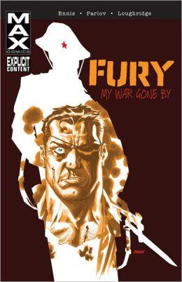 Fury Max: My War Gone By Volume 1