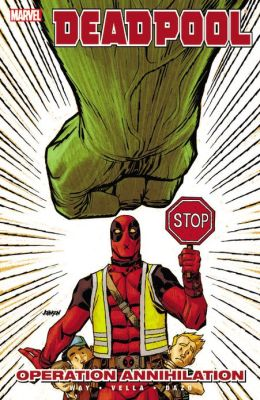 Deadpool Volume 8: Operation Annihilation